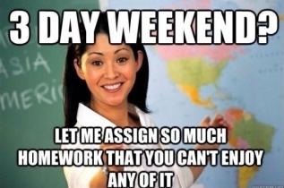 HW weekend